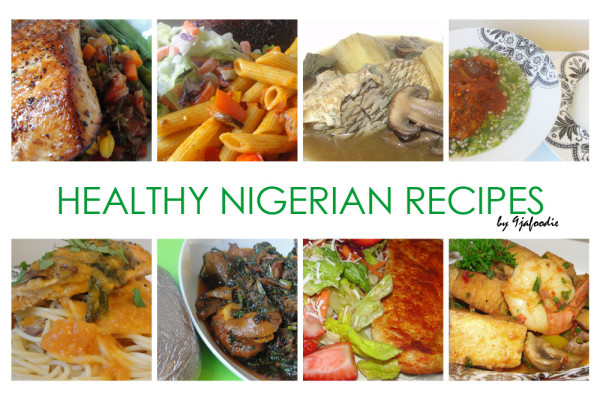 Nigerian recipes for weight loss healthy nigeria forumfinder Choice Image